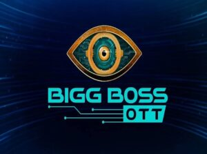 Read more about the article Bigg boss OTT- Entertainment double